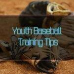5 Youth Baseball Training Tips