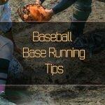 Baseball Base Running Tips