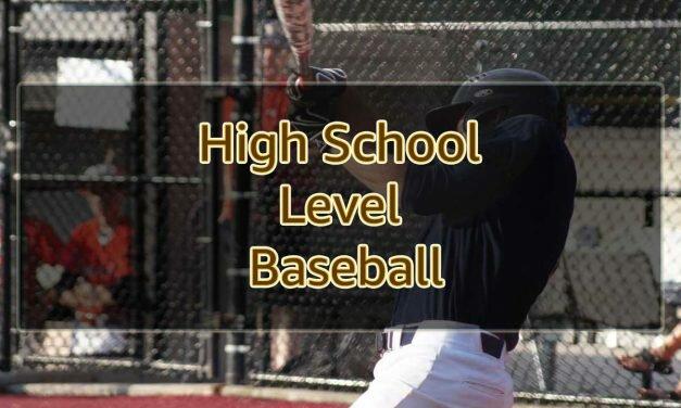 High School Level Baseball